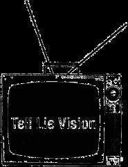 tell lie vision III